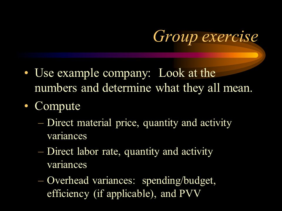 Group exercise Use example company: Look at the numbers and determine what they all mean. Compute.