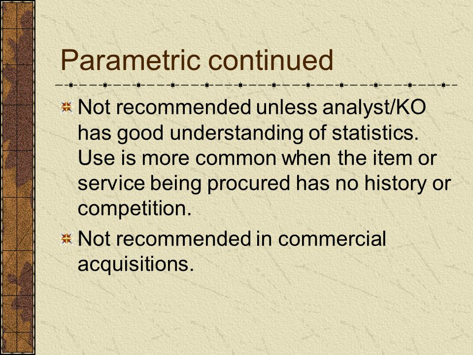 Parametric continued