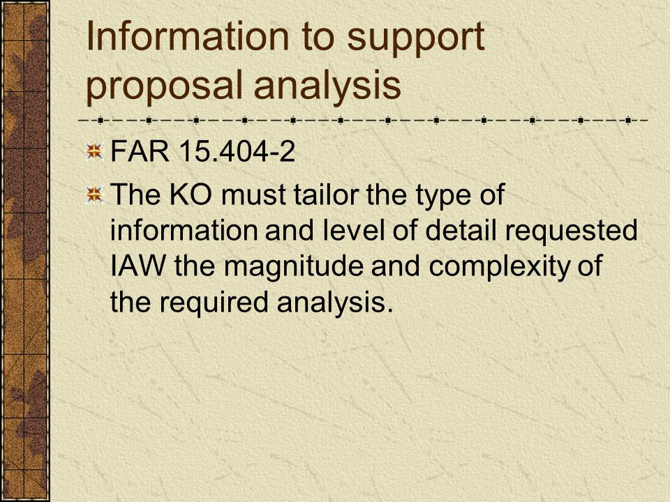 Information to support proposal analysis