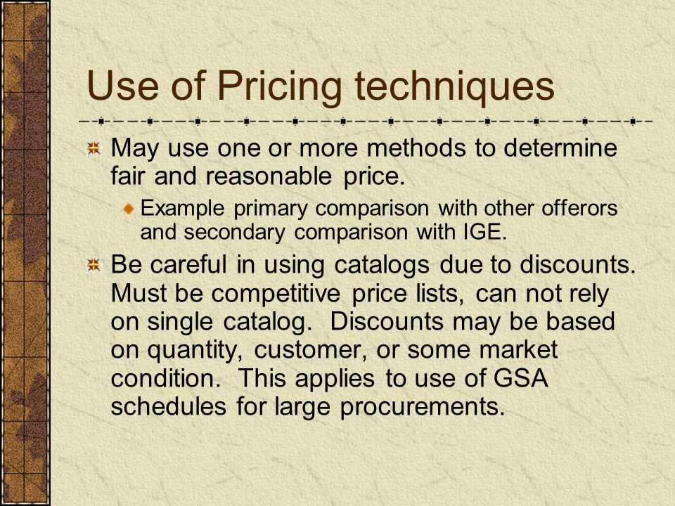 Use of Pricing techniques