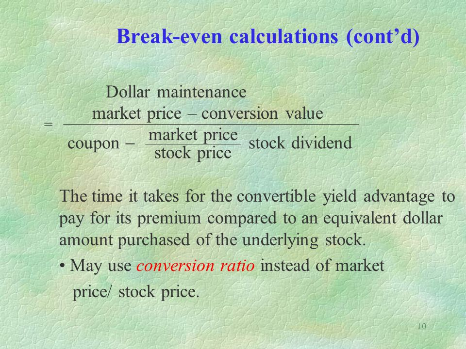 Break-even calculations (cont'd)