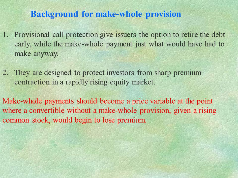 Background for make-whole provision