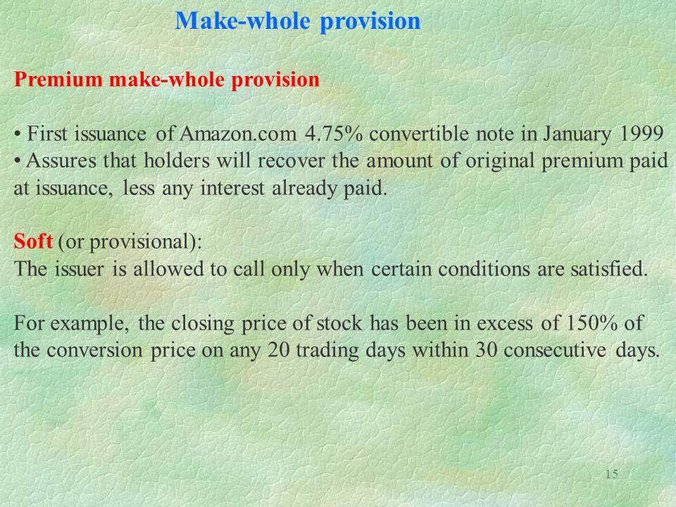 Make-whole provision Premium make-whole provision