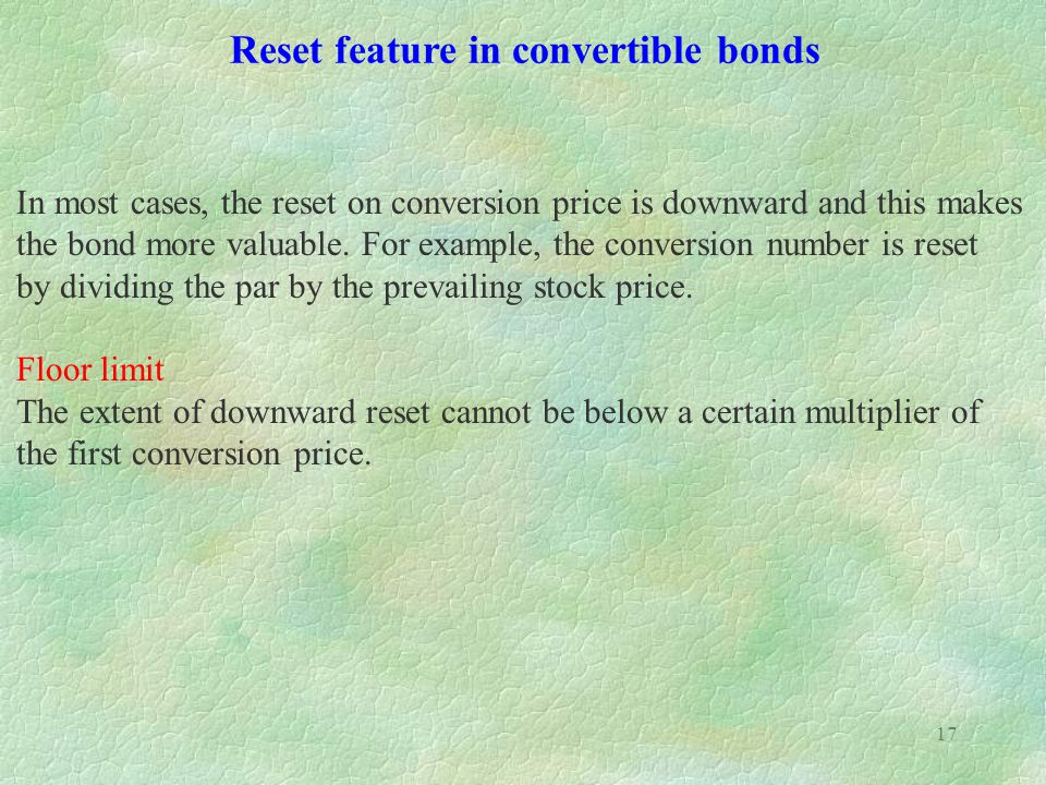 Reset feature in convertible bonds