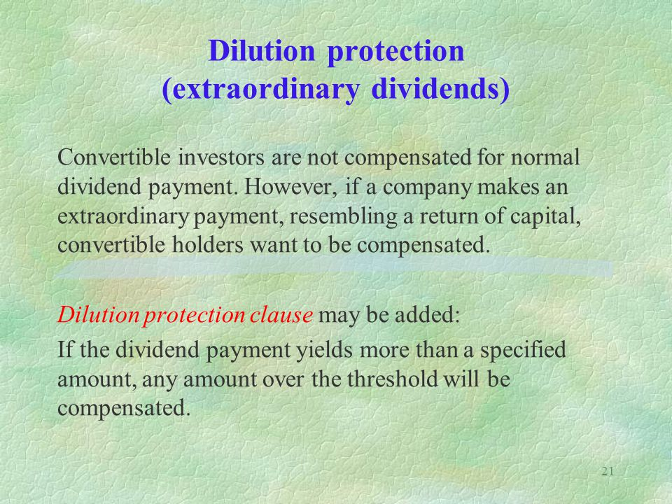 Dilution protection (extraordinary dividends)