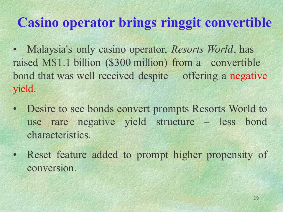 Casino operator brings ringgit convertible