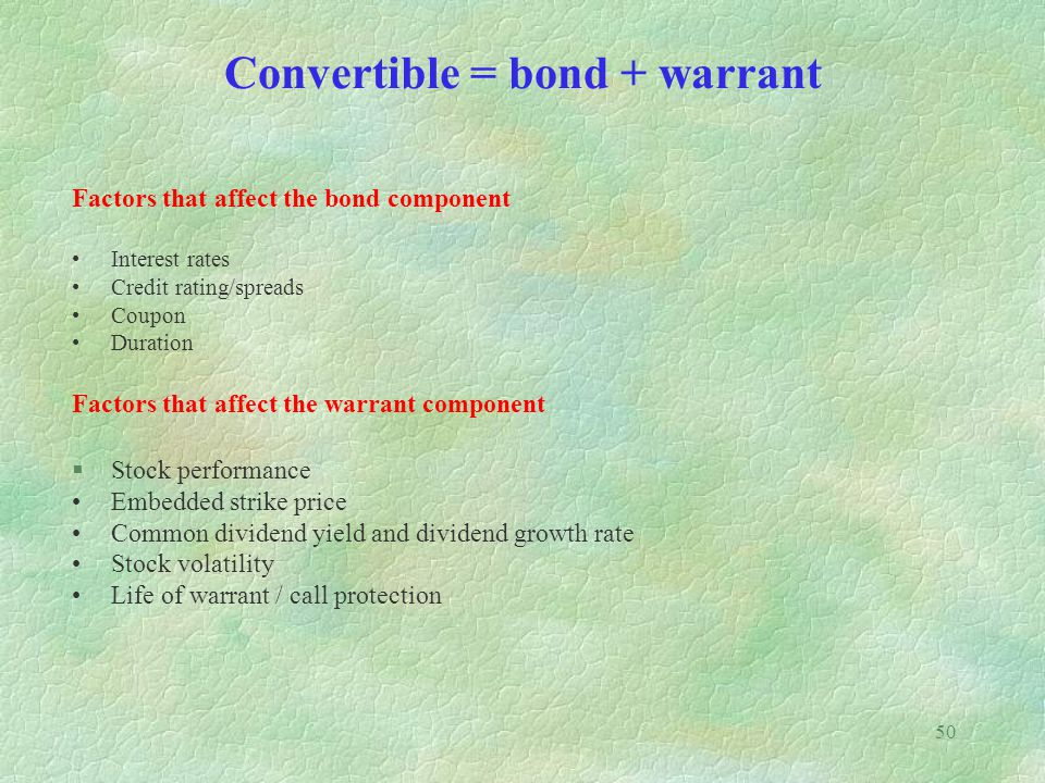 Convertible = bond + warrant