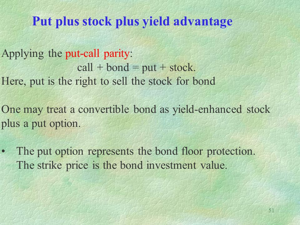 Put plus stock plus yield advantage