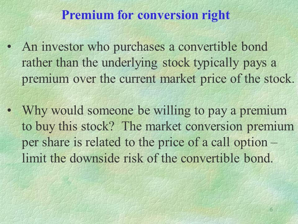 Premium for conversion right