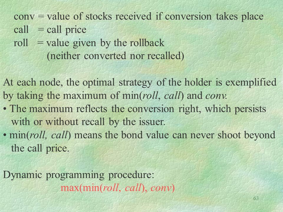 conv = value of stocks received if conversion takes place