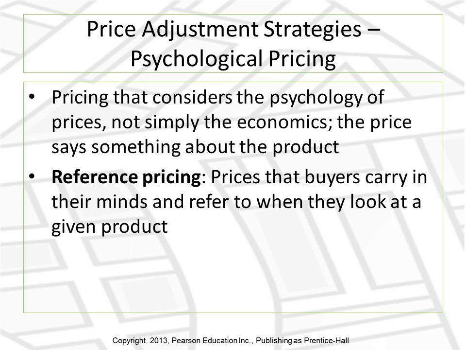 Price Adjustment Strategies – Psychological Pricing