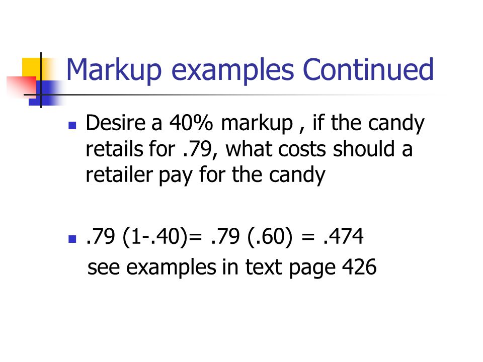 Markup examples Continued
