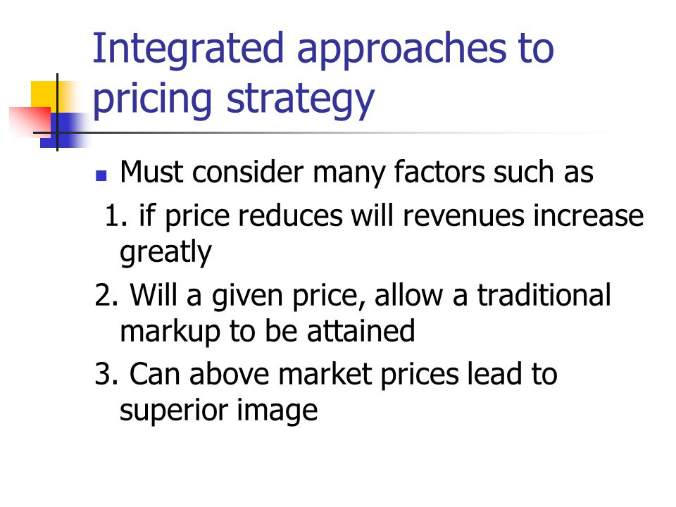 Integrated approaches to pricing strategy
