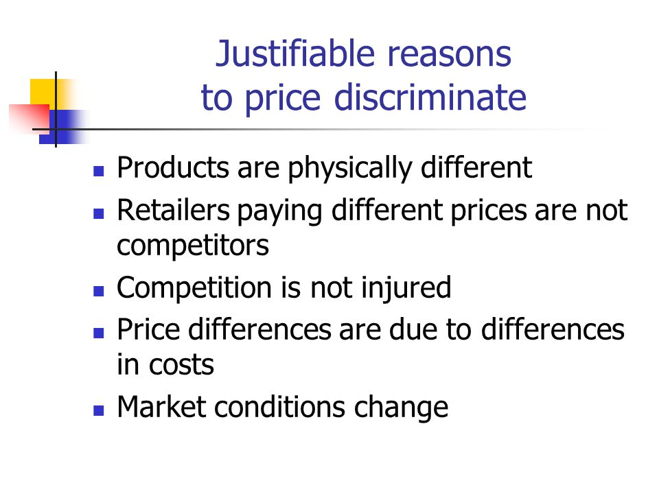 Justifiable reasons to price discriminate