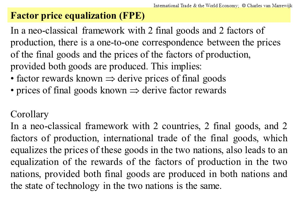 Factor price equalization (FPE)