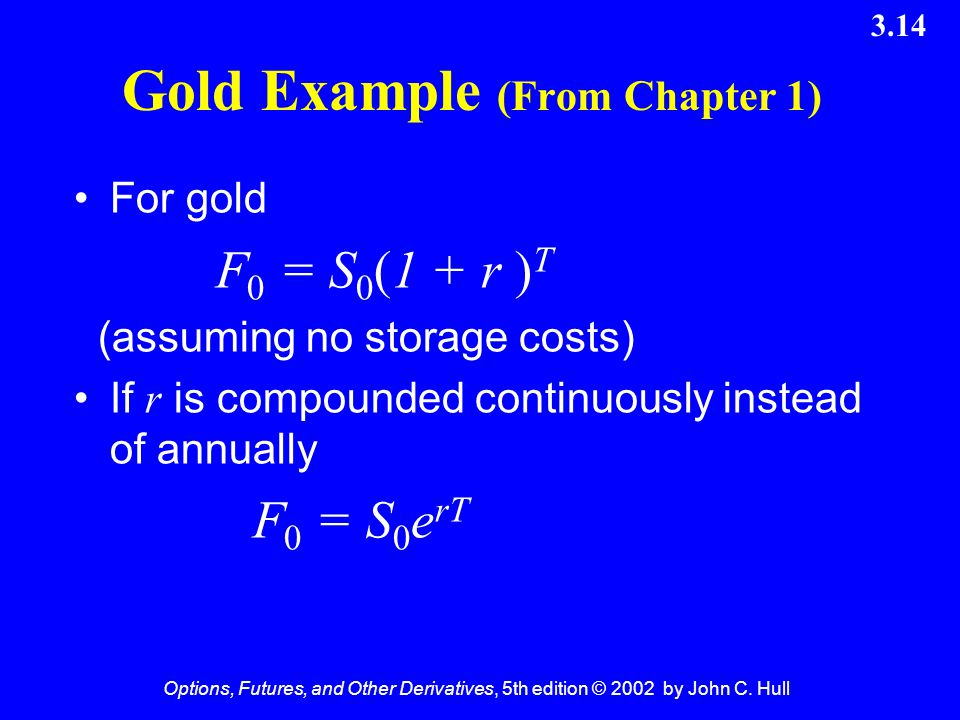 Gold Example (From Chapter 1)