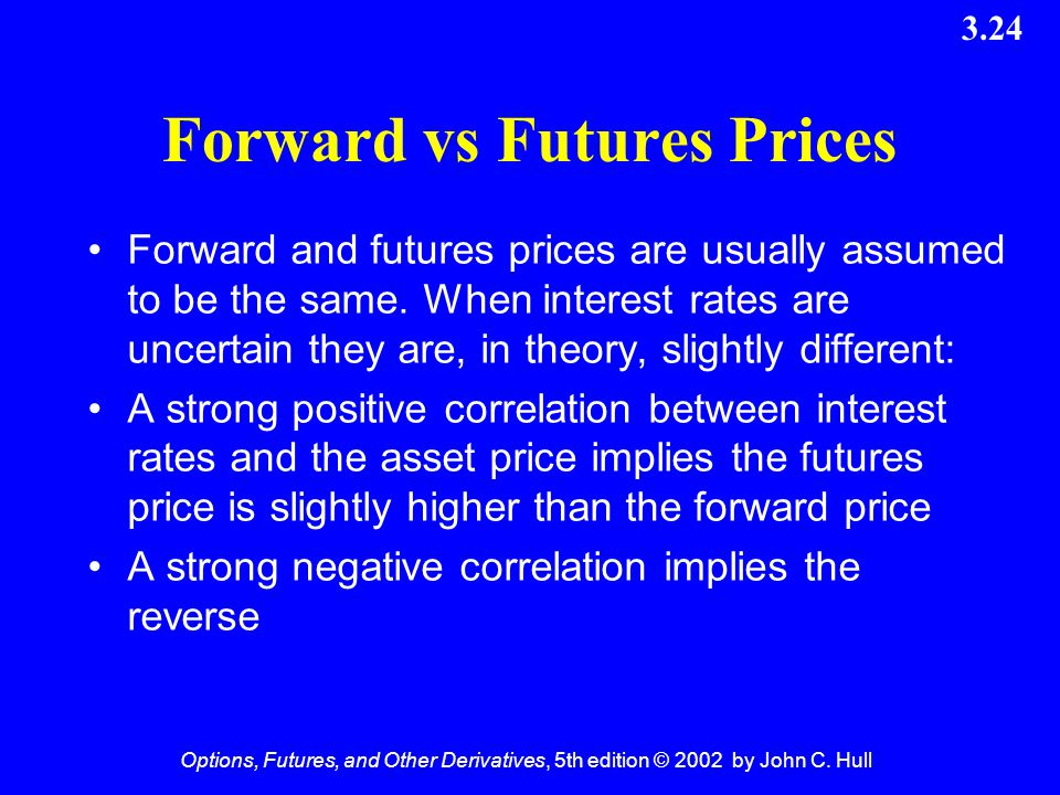 Forward vs Futures Prices