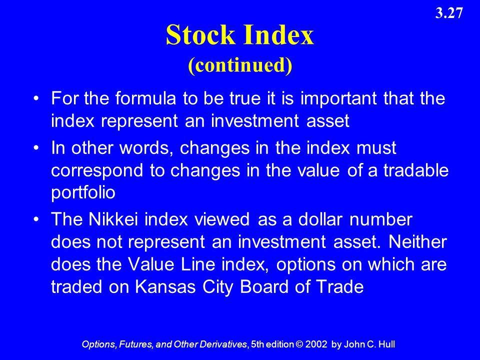 Stock Index (continued)