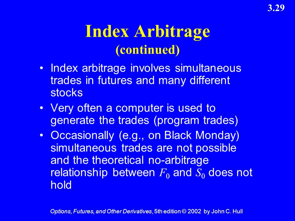 Index Arbitrage (continued)