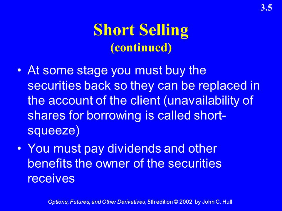 Short Selling (continued)