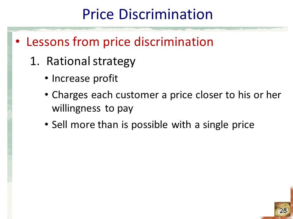 Price Discrimination Lessons from price discrimination