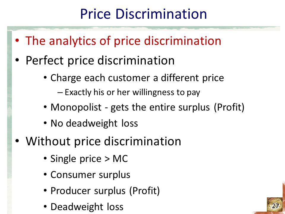 Price Discrimination The analytics of price discrimination