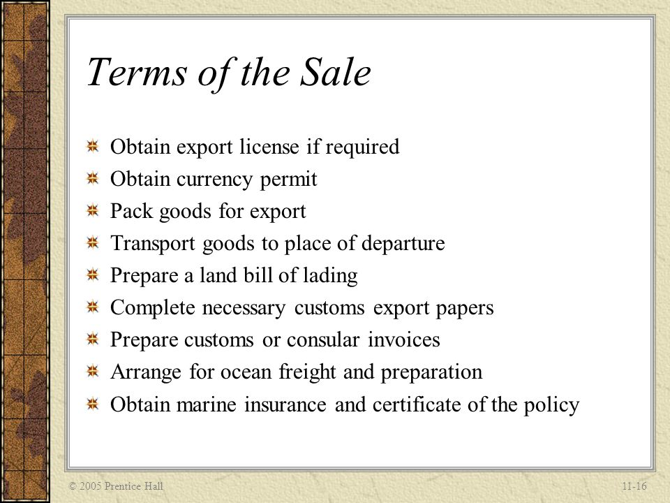 Terms of the Sale Obtain export license if required