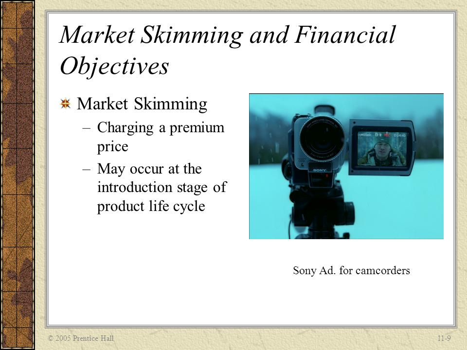 Market Skimming and Financial Objectives