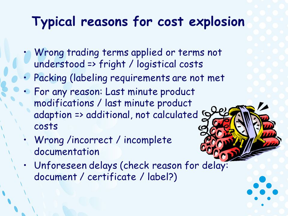 Typical reasons for cost explosion