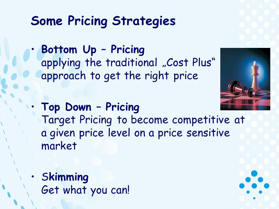 Some Pricing Strategies