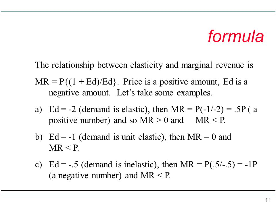 formula The relationship between elasticity and marginal revenue is