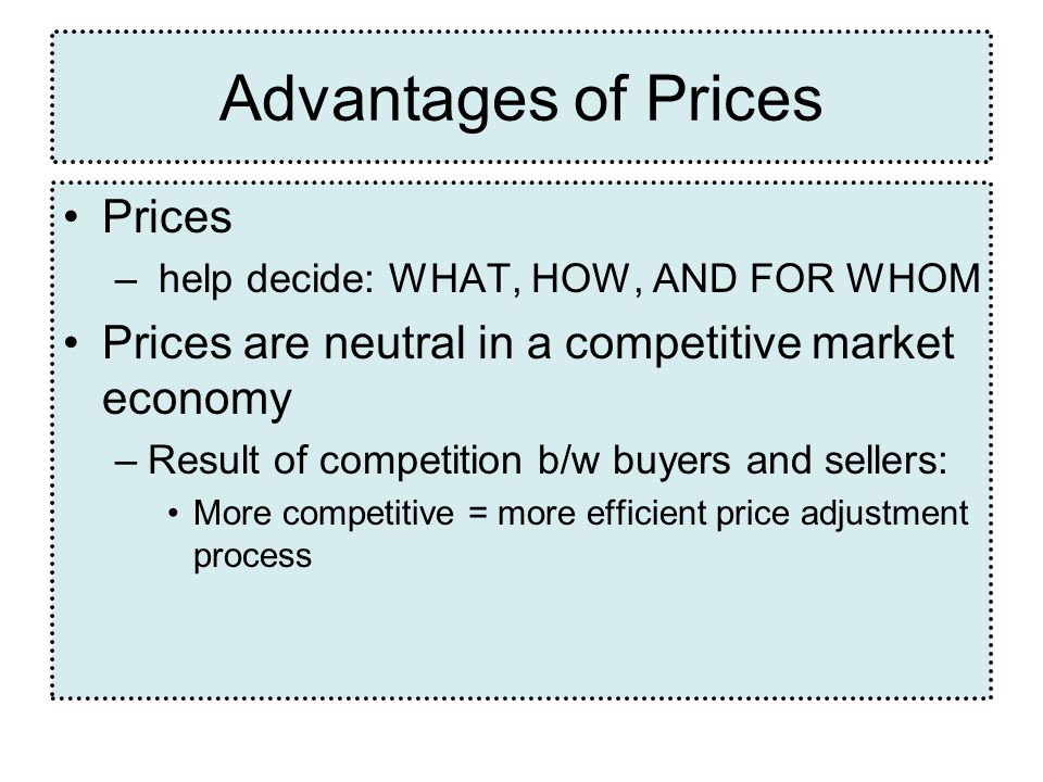 Advantages of Prices Prices