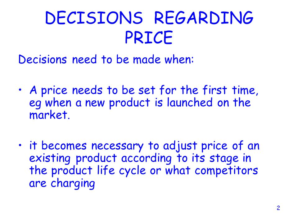 DECISIONS REGARDING PRICE