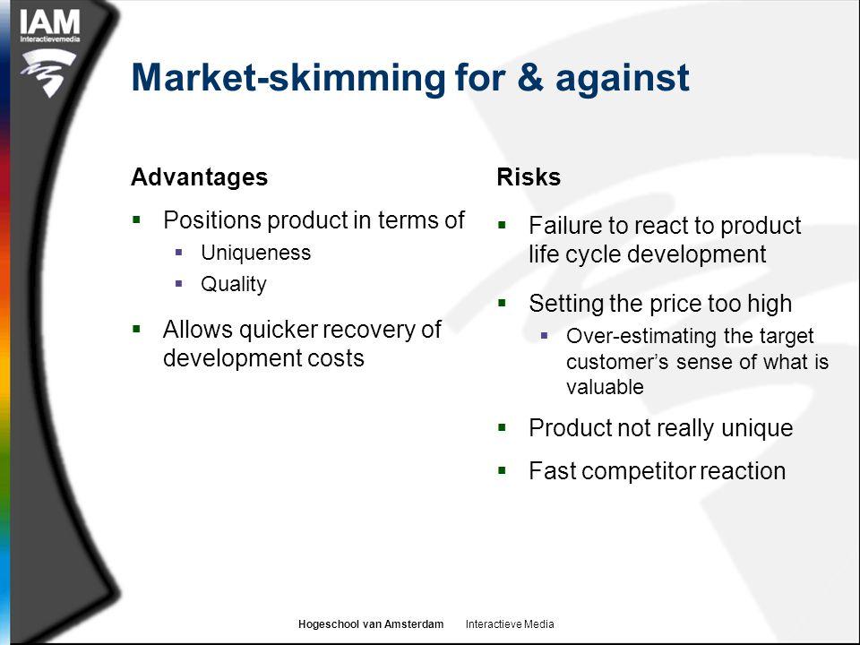 Market-skimming for & against