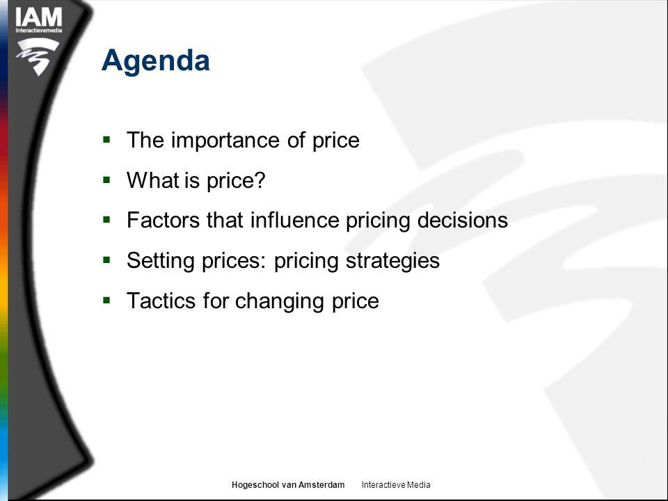 Agenda The importance of price What is price