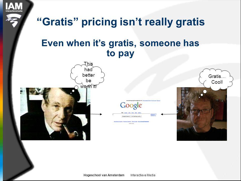 Gratis pricing isn't really gratis
