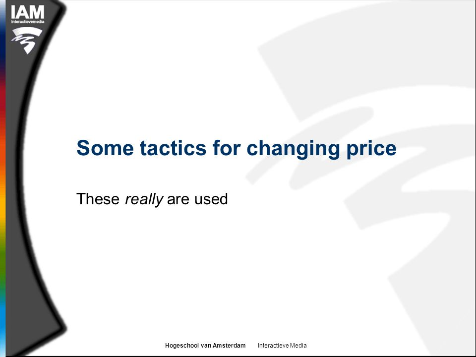 Some tactics for changing price