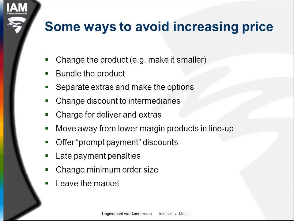 Some ways to avoid increasing price