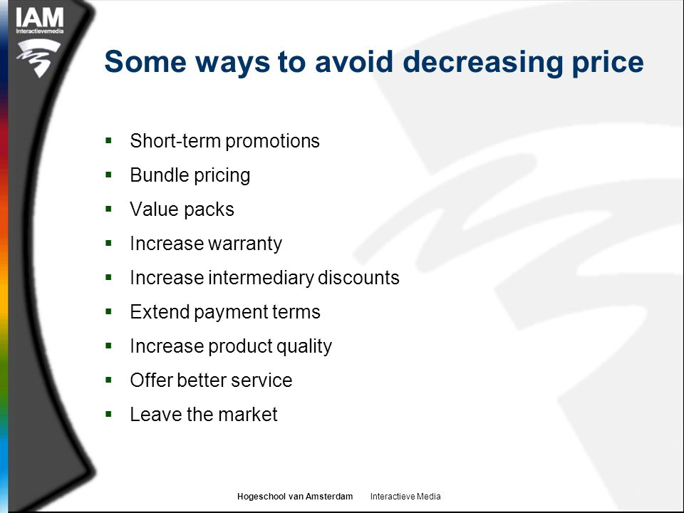 Some ways to avoid decreasing price
