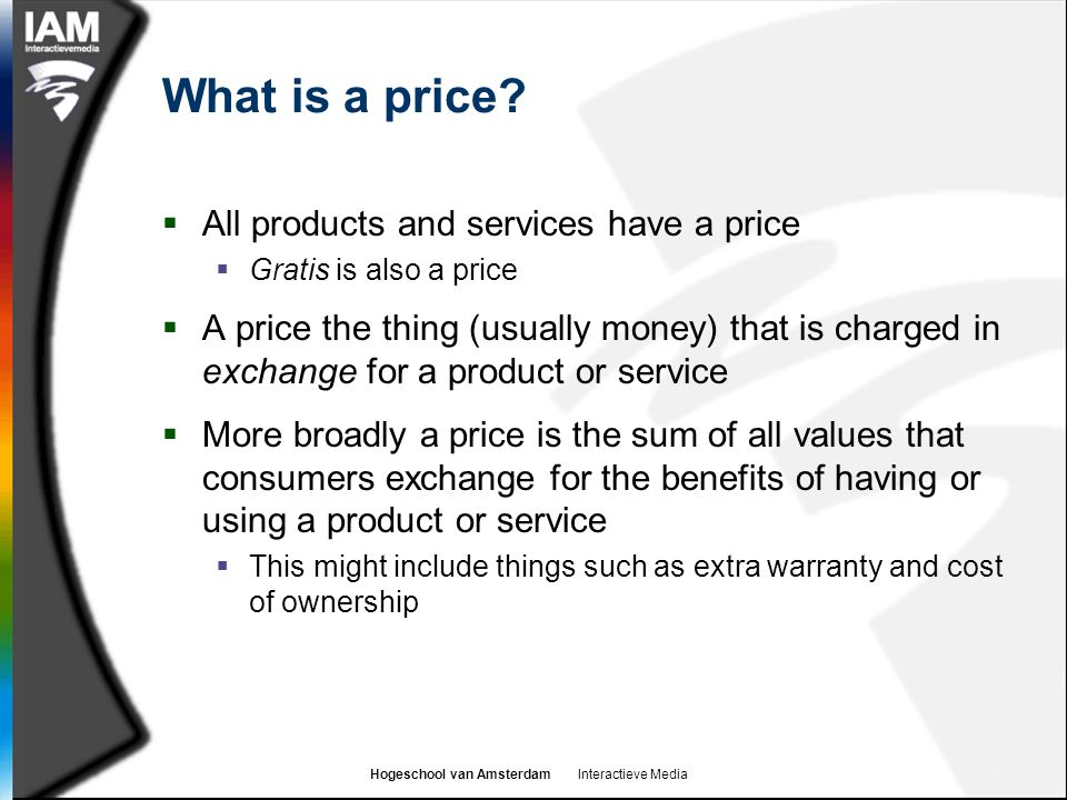 What is a price All products and services have a price
