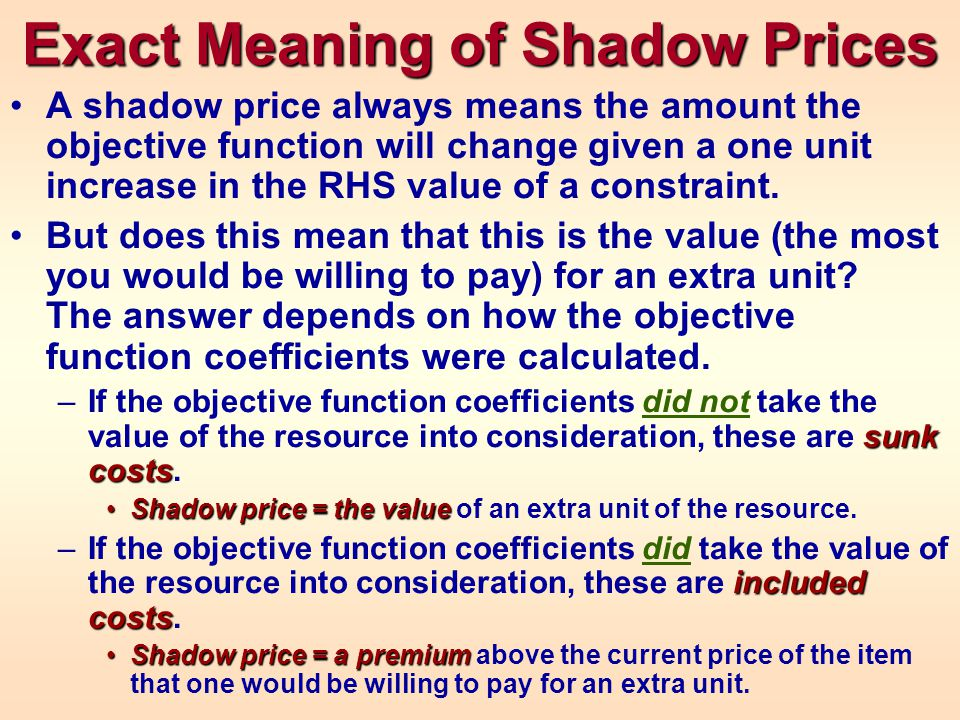 Exact Meaning of Shadow Prices