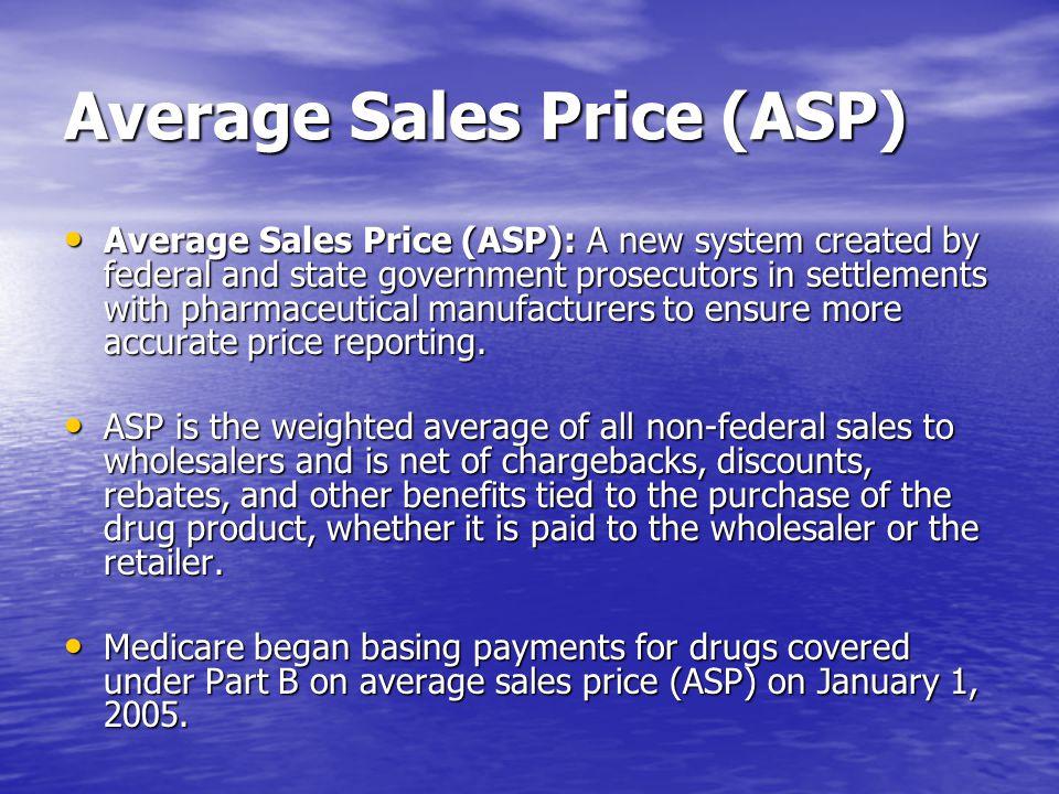 Average Sales Price (ASP)