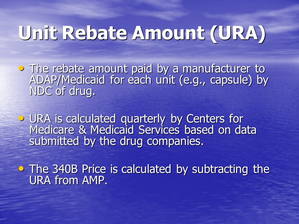 Unit Rebate Amount (URA)