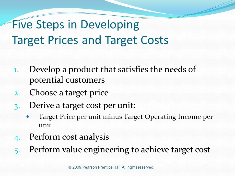 Five Steps in Developing Target Prices and Target Costs