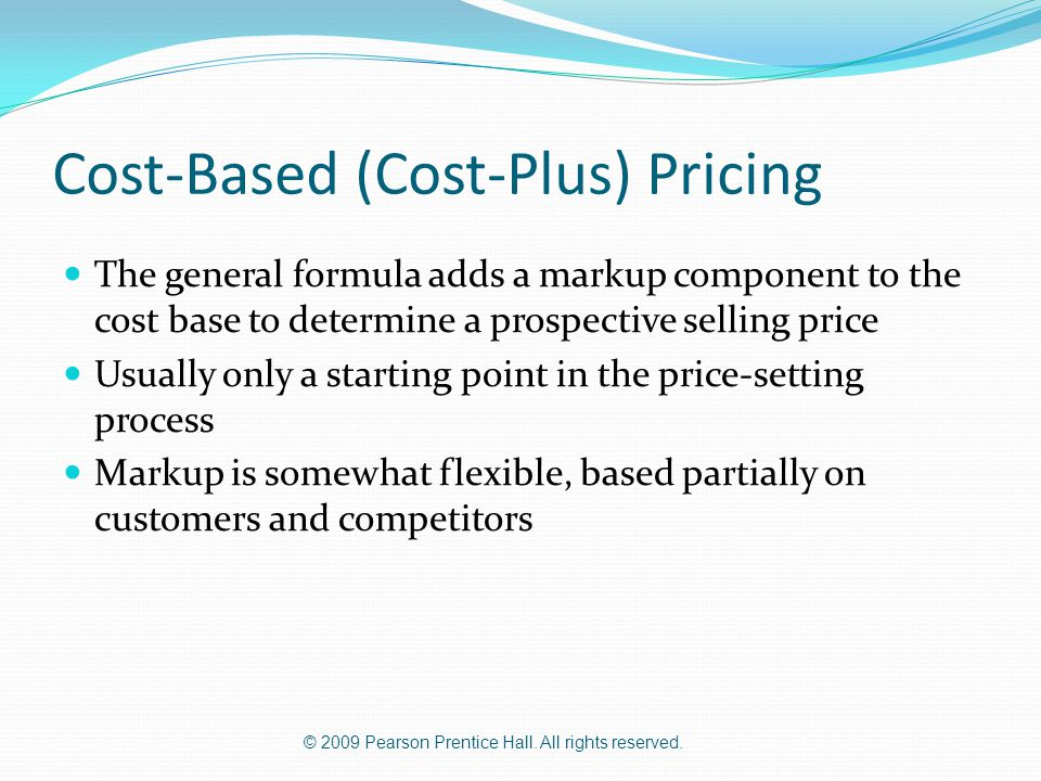 Cost-Based (Cost-Plus) Pricing
