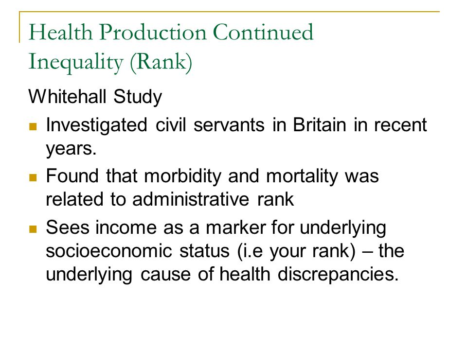 Health Production Continued Inequality (Rank)