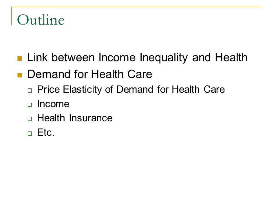 Outline Link between Income Inequality and Health