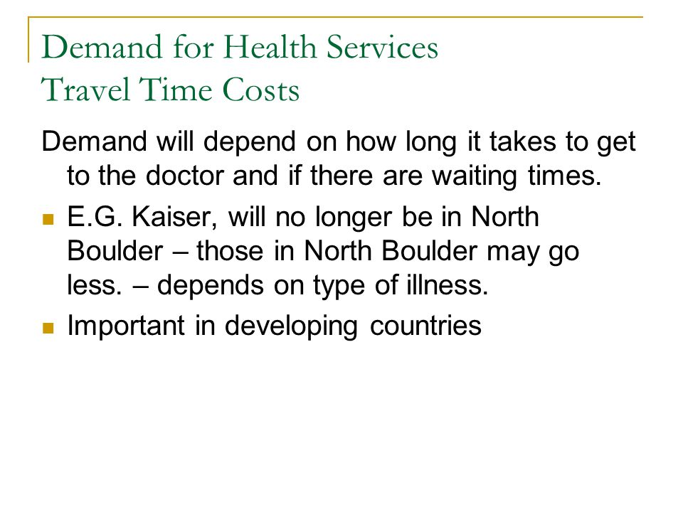 Demand for Health Services Travel Time Costs