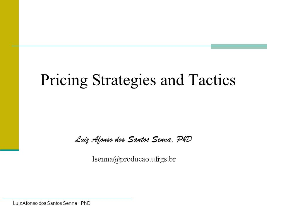 Pricing Strategies and Tactics