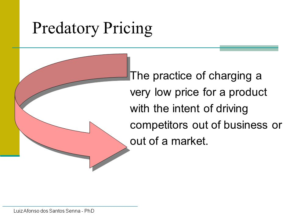 Predatory Pricing The practice of charging a very low price for a product with the intent of driving competitors out of business or out of a market.